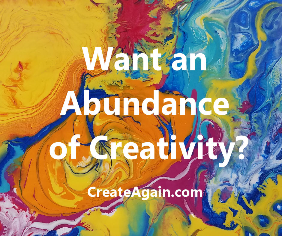 abundance of creativity