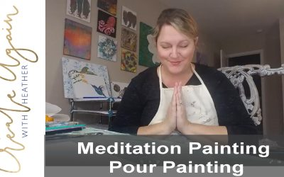 Meditation Painting pour painting with heather