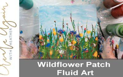 wildflower fluid art create again with heather
